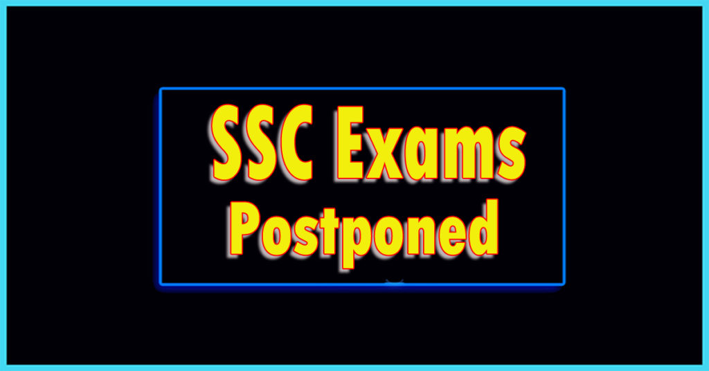 ssc exams postponed