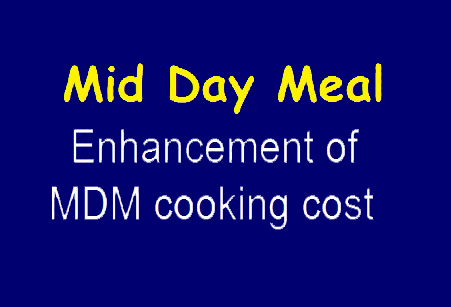 MDM Scheme Cooking Cost New Rates for Schools 2020