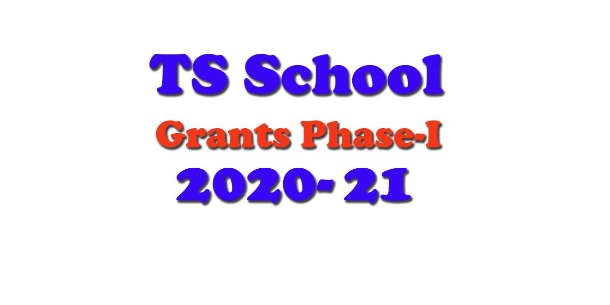 TS School Grants 2020-21 School Wise